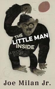 The Little Man Inside - High Resolution